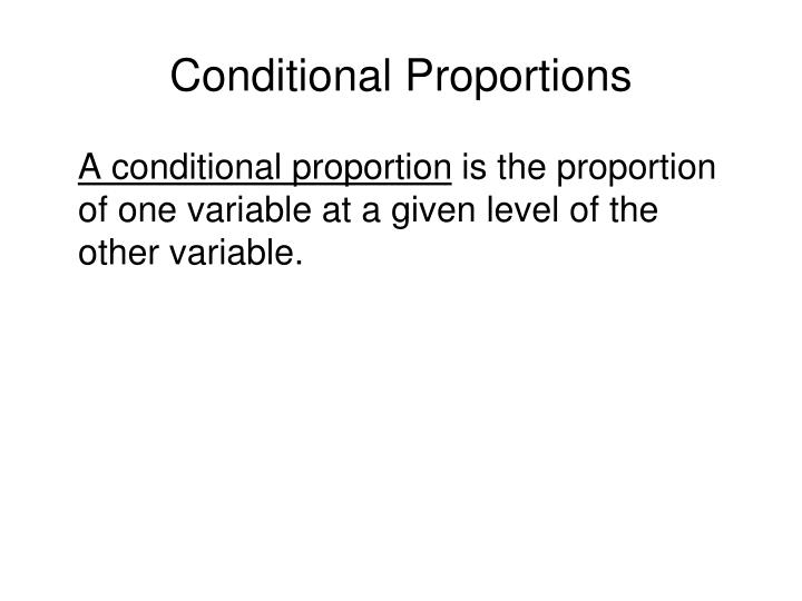 Conditional Proportions