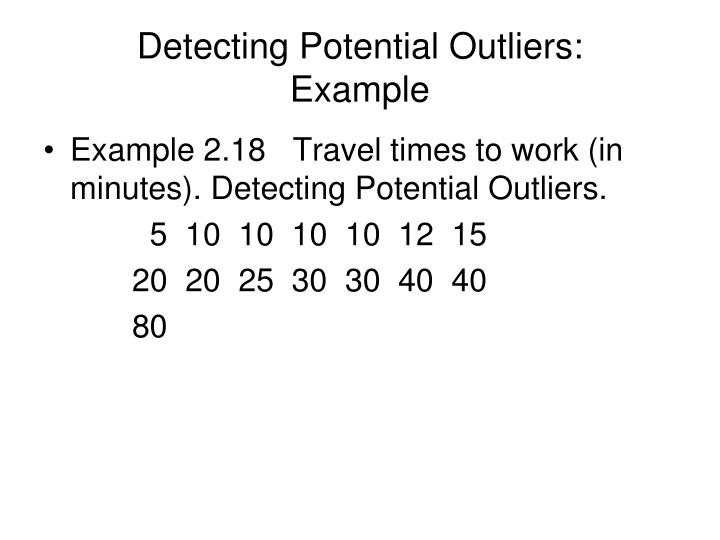 Detecting Potential Outliers:
