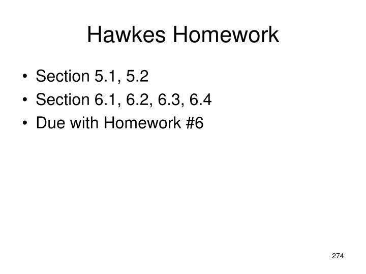 Hawkes Homework