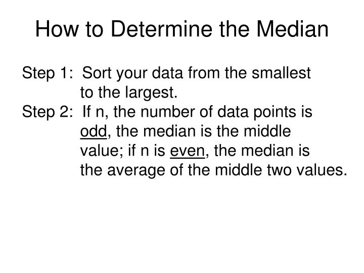 How to Determine the Median