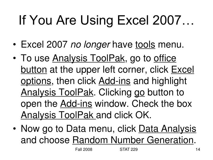 If You Are Using Excel 2007…