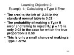 learning objective 2 example 1 calculating a type ii error8