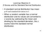 learning objective 3 z scores and the standard normal distribution1