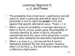 learning objective 5 a b and power