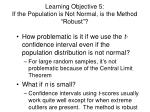 learning objective 5 if the population is not normal is the method robust1