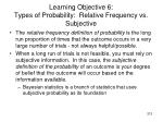 learning objective 6 types of probability relative frequency vs subjective