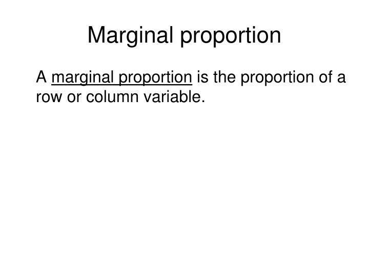 Marginal proportion