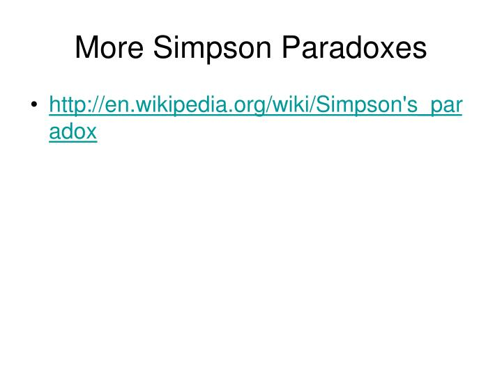More Simpson Paradoxes