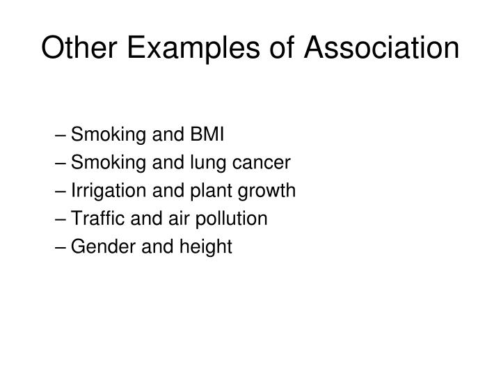 Other Examples of Association