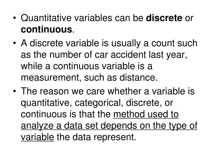 Quantitative variables can be