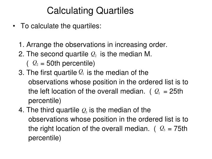 Calculating Quartiles