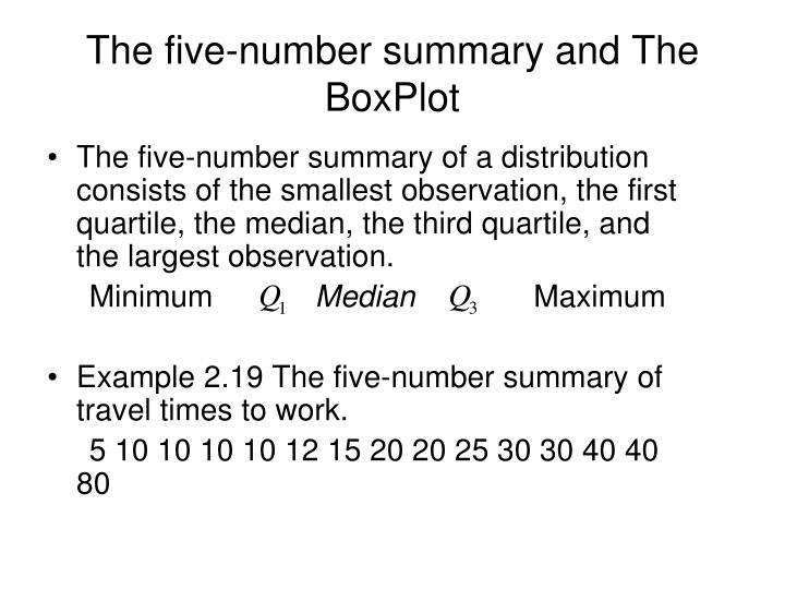 The five-number summary and The BoxPlot