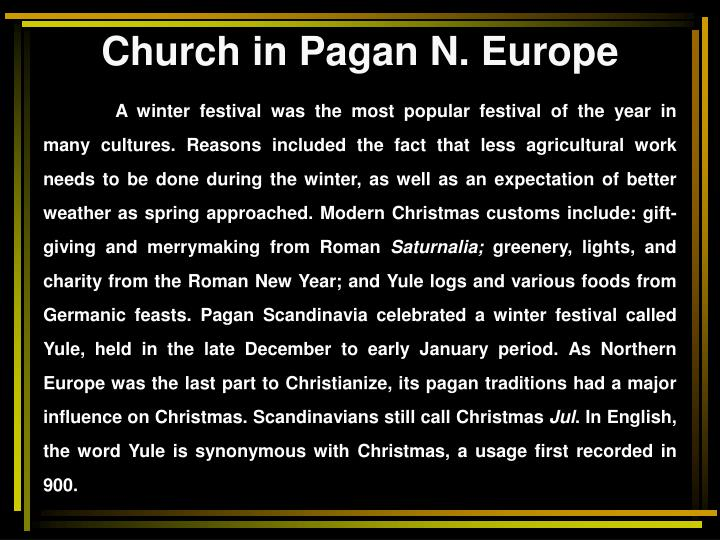 Church in Pagan N. Europe
