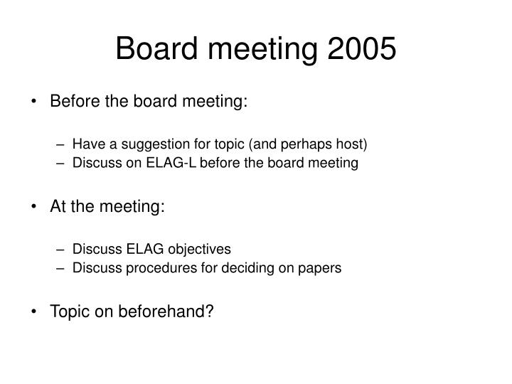 Board meeting 2005