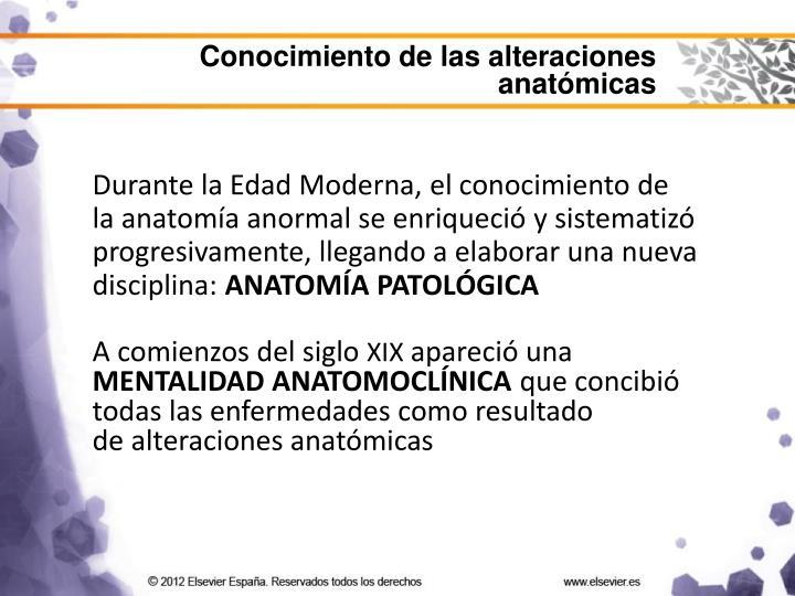Conocimiento de las alteraciones anatómicas