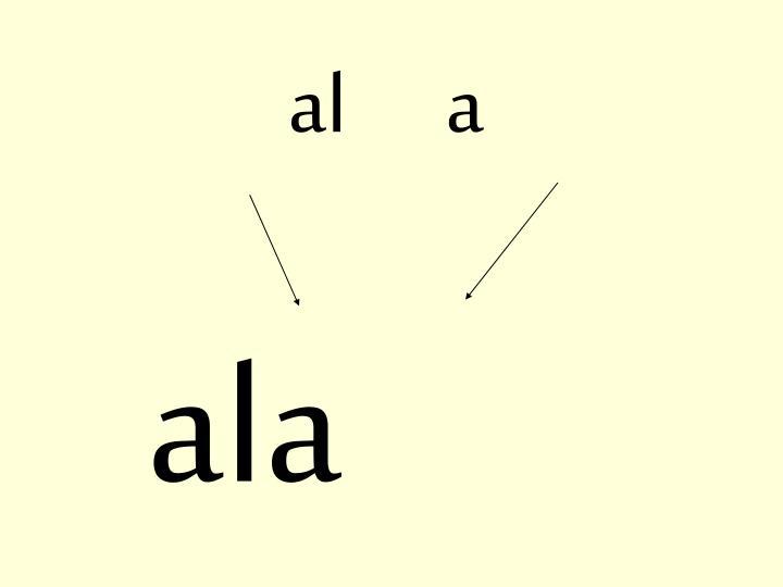 al      a
