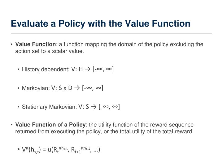 Evaluate a Policy with the Value Function