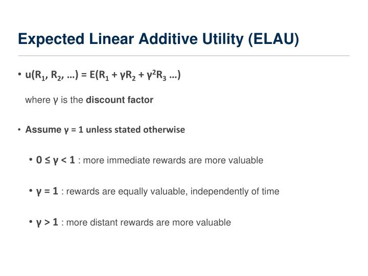 Expected Linear Additive Utility (ELAU)