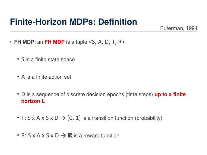 Finite-Horizon MDPs: Definition