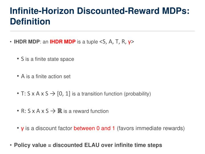 Infinite-Horizon Discounted-Reward MDPs: Definition