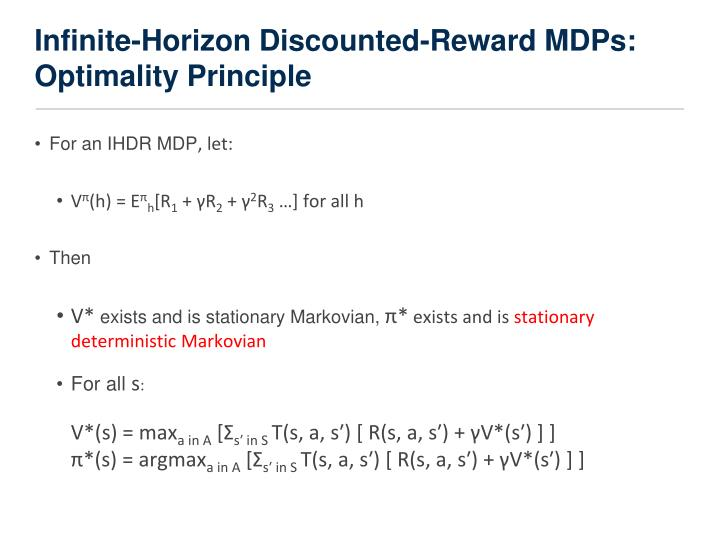 Infinite-Horizon Discounted-Reward MDPs: Optimality Principle