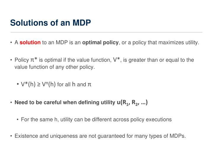 Solutions of an MDP