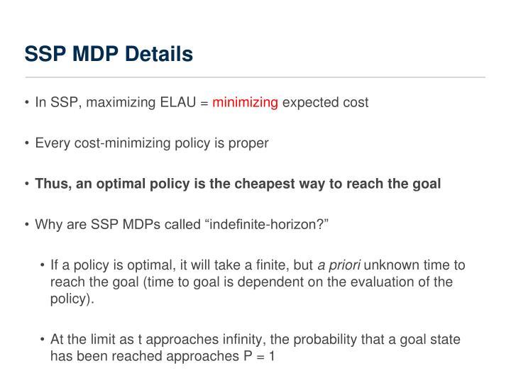 SSP MDP Details