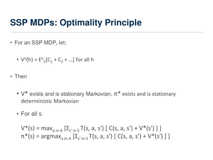 SSP MDPs: Optimality Principle