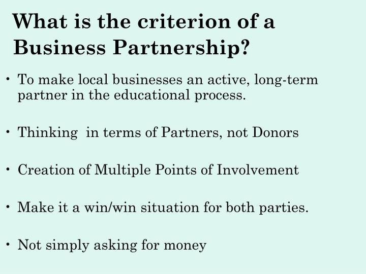 What is the criterion of a business partnership