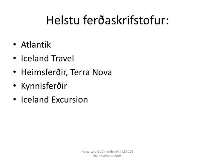 Helstu ferðaskrifstofur: