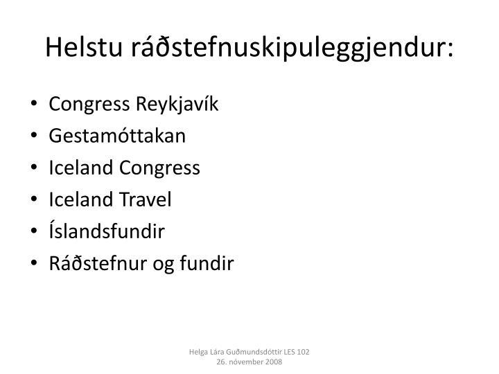 Helstu ráðstefnuskipuleggjendur: