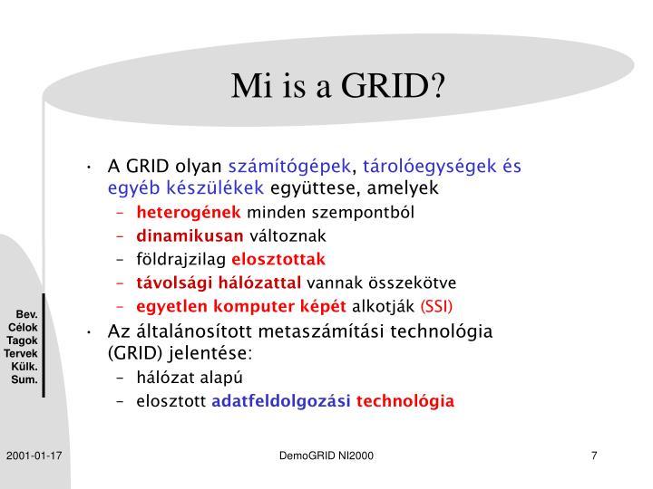 Mi is a GRID?