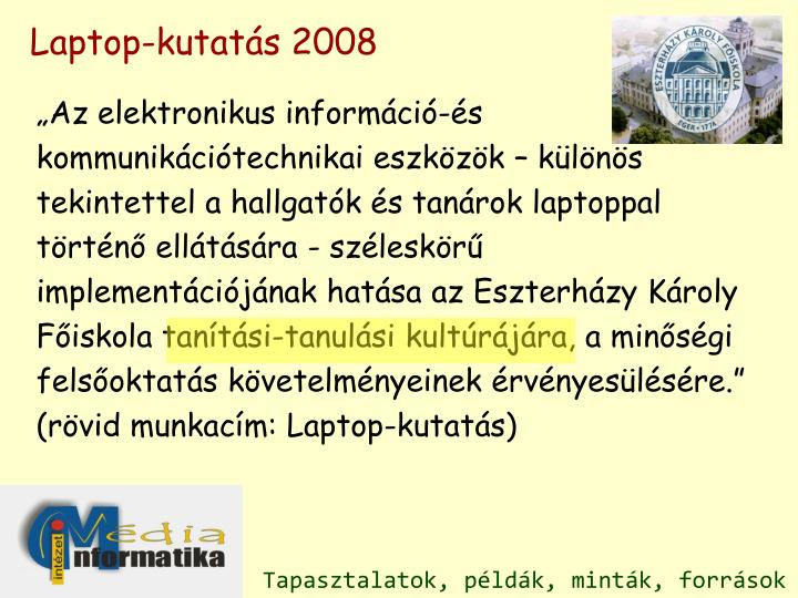 Laptop-kutatás 2008