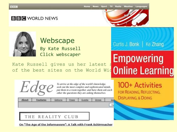 Kate Russell gives us her latest selection of the best sites on the World Wide Web.