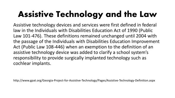 Assistive Technology and the Law