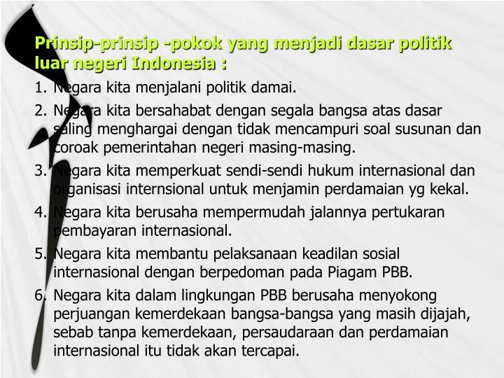 Prinsip-prinsip -pokok yang menjadi dasar politik