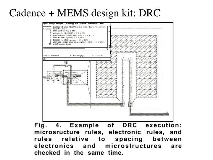 Cadence + MEMS design kit: DRC