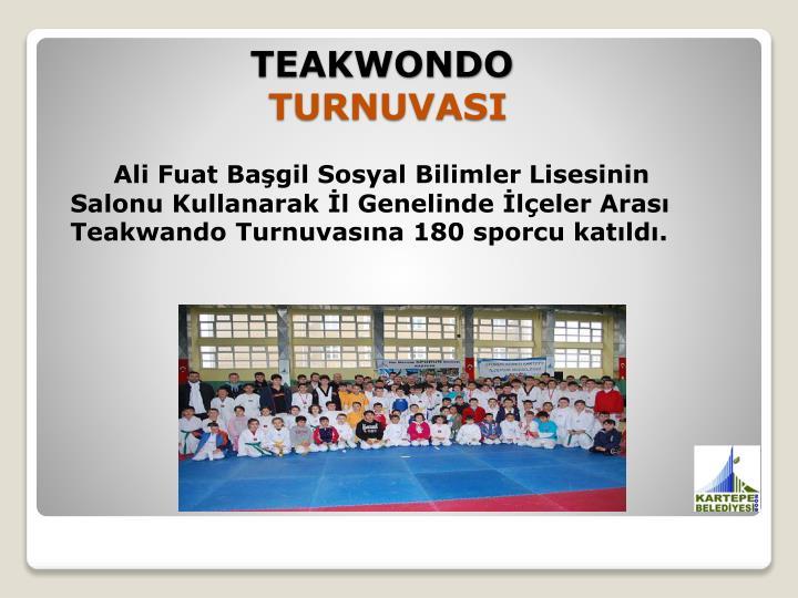 Ali Fuat Başgil Sosyal Bilimler Lisesinin Salonu Kullanarak İl Genelinde İlçeler Arası Teakwando Turnuvasına 180 sporcu katıldı.