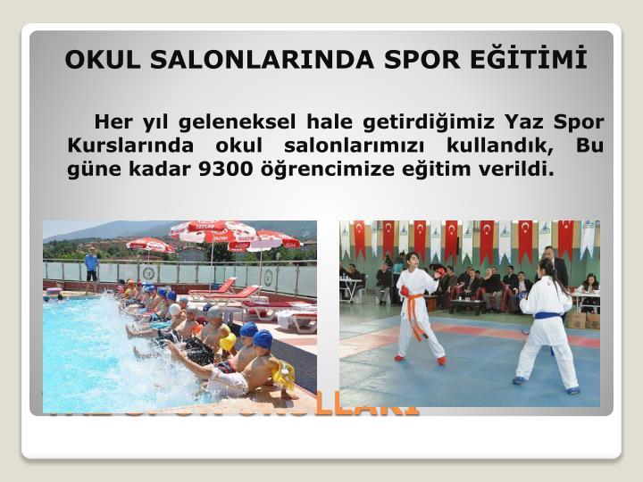 OKUL SALONLARINDA SPOR EĞİTİMİ