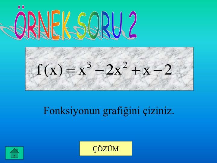 ÖRNEK SORU 2