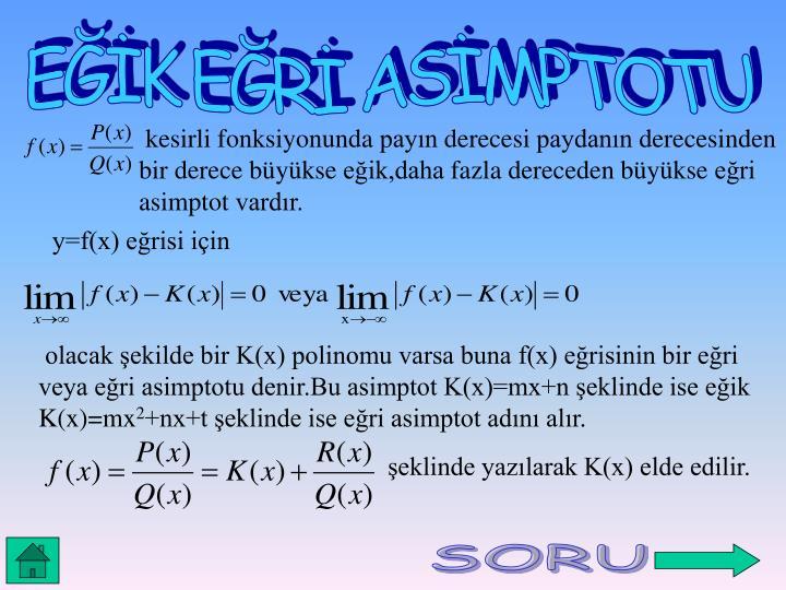 EĞİK EĞRİ ASİMPTOTU
