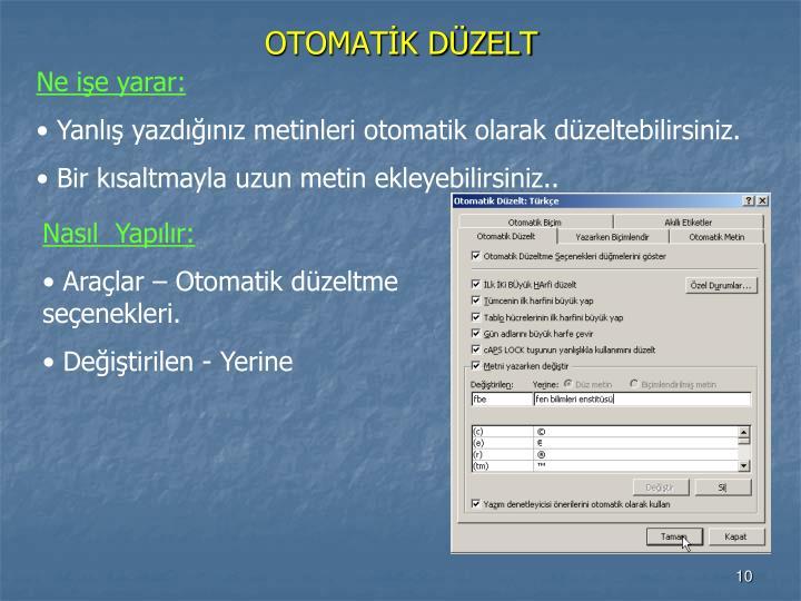 OTOMATİK DÜZELT