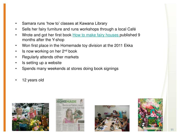 Samara runs 'how to' classes at Kawana Library