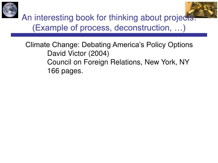 An interesting book for thinking about projects: