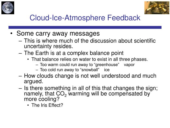 Cloud-Ice-Atmosphere Feedback