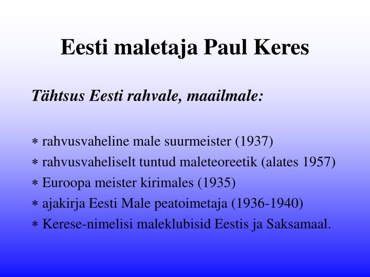 Eesti maletaja Paul Keres