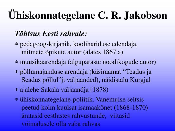 Ühiskonnategelane C. R. Jakobson