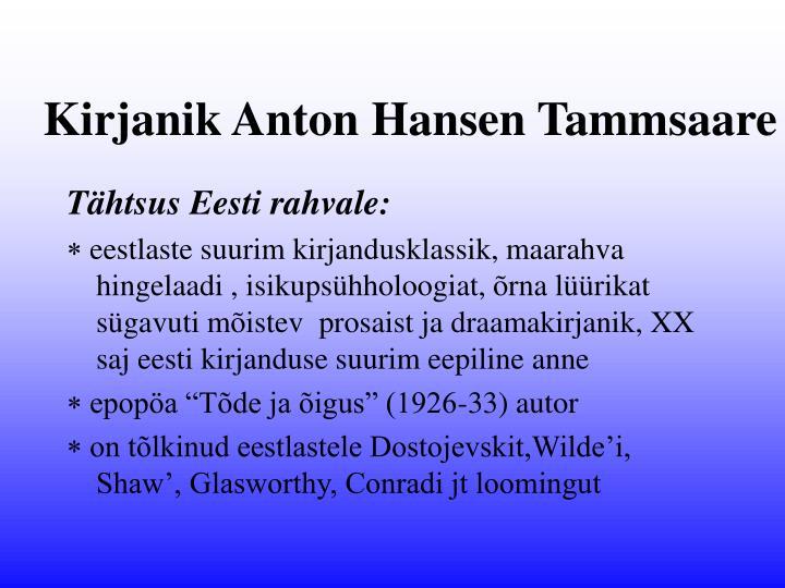 Kirjanik Anton Hansen Tammsaare
