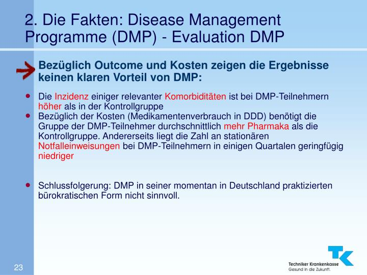 2. Die Fakten: Disease Management Programme (DMP) - Evaluation DMP