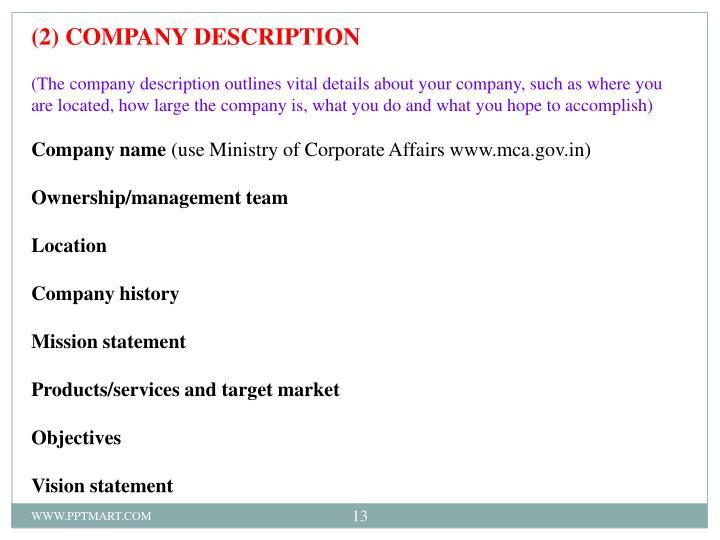 (2) COMPANY DESCRIPTION